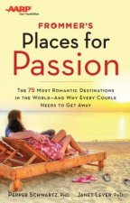 Frommer's/AARP Places for Passion