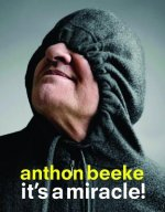 Anthon Beeke It's a Miracle