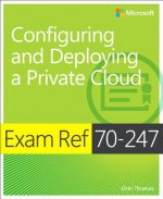 Exam Ref 70-247 Configuring and Deploying a Private Cloud (M