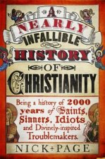 Nearly Infallible History of Christianity