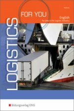 Logistics for you - English for Jobs in the Logistic Industry