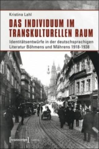 Das Individuum im transkulturellen Raum