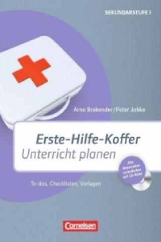 Erste-Hilfe-Koffer: Unterricht planen