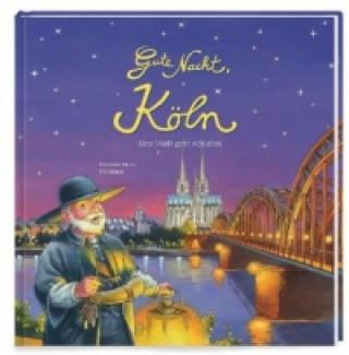 Gute Nacht, Köln