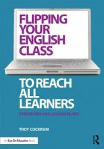 Flipping Your English Class to Reach All Learners