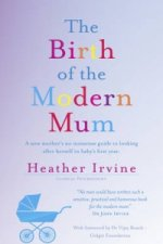 Birth of the Modern Mum