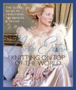 Nicky Epstein's Knitting on Top of the World