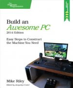 Build an Awesome PC