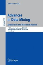 Advances in Data Mining: Applications and Theoretical Aspects, 1