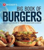 Weber´s Big Book of Burgers