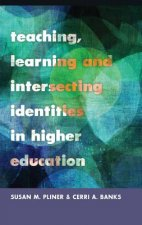 Teaching, Learning and Intersecting Identities in Higher Edu