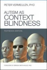 Autism as Context Blindness
