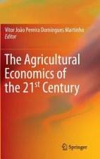 Agricultural Economics of the 21st Century
