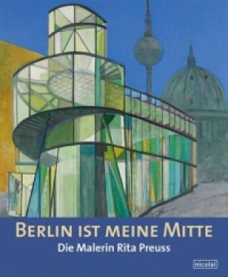 Berlin ist meine Mitte
