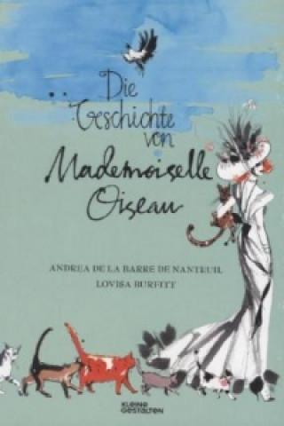 Die Geschichte von Mademoiselle Oiseau