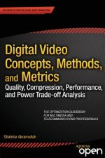 Digital Video Concepts, Methods and Metrics