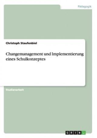 Changemanagement und Implementierung eines Schulkonzeptes