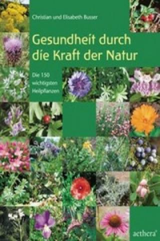 Gesundheit durch die Kraft der Natur