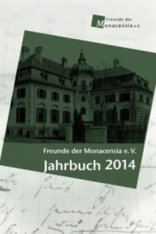 Freunde der Monacensia e. V.: Jahrbuch 2014