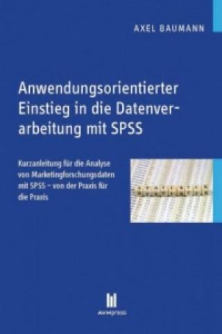 Anwendungsorientierter Einstieg in die Datenverarbeitung mit SPSS