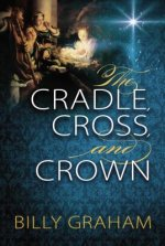 Cradle, Cross, and Crown
