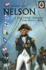 Story of Nelson: A Ladybird Adventure from History Book