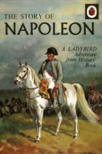 Story of Napoleon: A Ladybird Adventure from History Book
