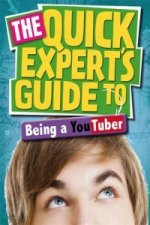 Quick Expert's Guide: Being a Youtuber