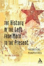 History of the Left from Marx to the Present