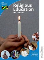 Religious Education for Jamaica Book 1: Identity