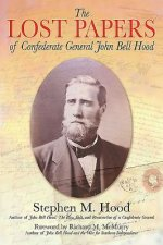 Lost Papers of Confederate General John Bell Hood