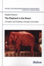 The Elephant in the Room: Corruption and Cheating in Russian Universities, m. 1 Buch