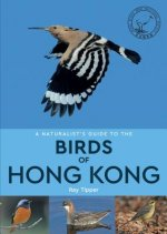 Naturalist's Guide to the Birds of Hong Kong
