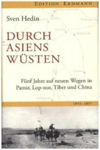 Fünf Jahre auf neuen Wegen in Pamir, Lop-Nor, in Tibet und China 1893-1897