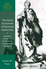 Moral Economies of American Authorship