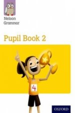 Nelson Grammar: Pupil Book 2 (Year 2/P3) Pack of 15