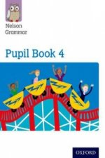 Nelson Grammar: Pupil Book 4 (Year 4/P5) Pack of 15