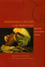 Francesca Caccini at the Medici Court