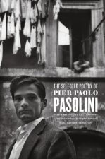 Selected Poetry of Pier Paolo Pasolini