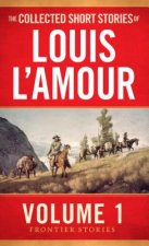Collected Short Stories of Louis L'Amour Vol 1