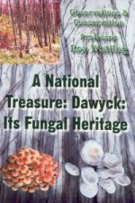 National Treasure: Dawyck: Its Fungal Heritage
