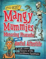 Mangy Mummies, Menacing Pharoahs and Awful Afterlife