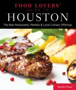 Food Lovers' Guide to Houston
