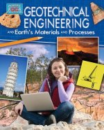 Geotechnical Engineering and Earth's Materials and Processes