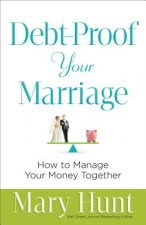 DEBT PROOF YOUR MARRIAGE