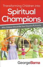 TRANSFORMING CHILDREN INTO SPRITUAL CHAM