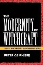 Modernity of Witchcraft