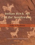 Indian Rock Art of the Southwest