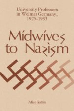 Midwives to Nazism