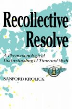 Recollective Resolve